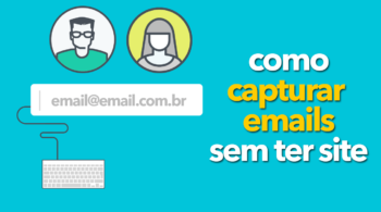 como capturar emails sem ter site